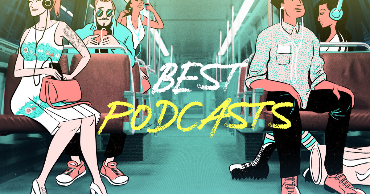 335bf5f4826d Best Podcasts of 2018: Top Podcasts to Download Right Now - Thrillist