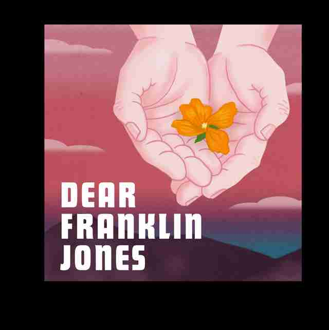 dear franklin jones podcast