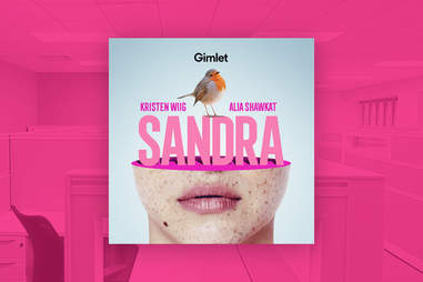 sandra podcast gimlet
