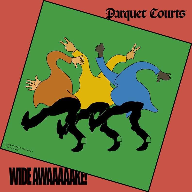 Parquet Courts wide awake