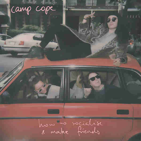 camp cope how to socialise and make friends