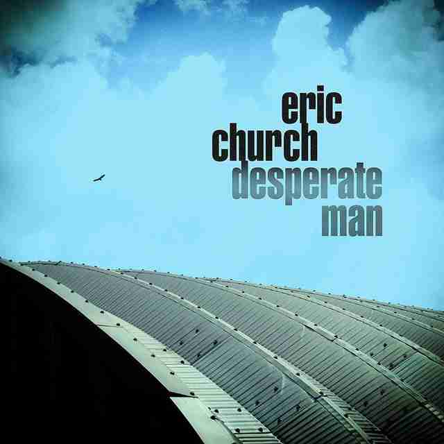 eric church desperate man