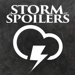 a storm of spoilers