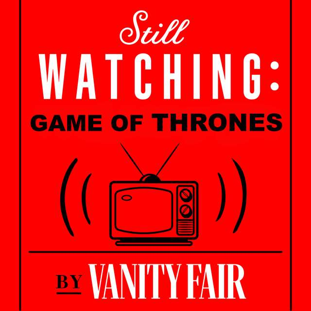 Best Game of Thrones Podcasts to Listen to During Season 8 - Thrillist