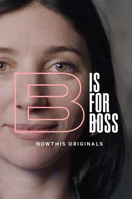 B is for Boss