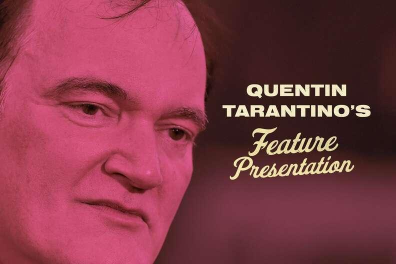 tarantino's feature presentation