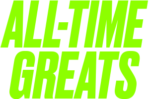 All-Time Greats