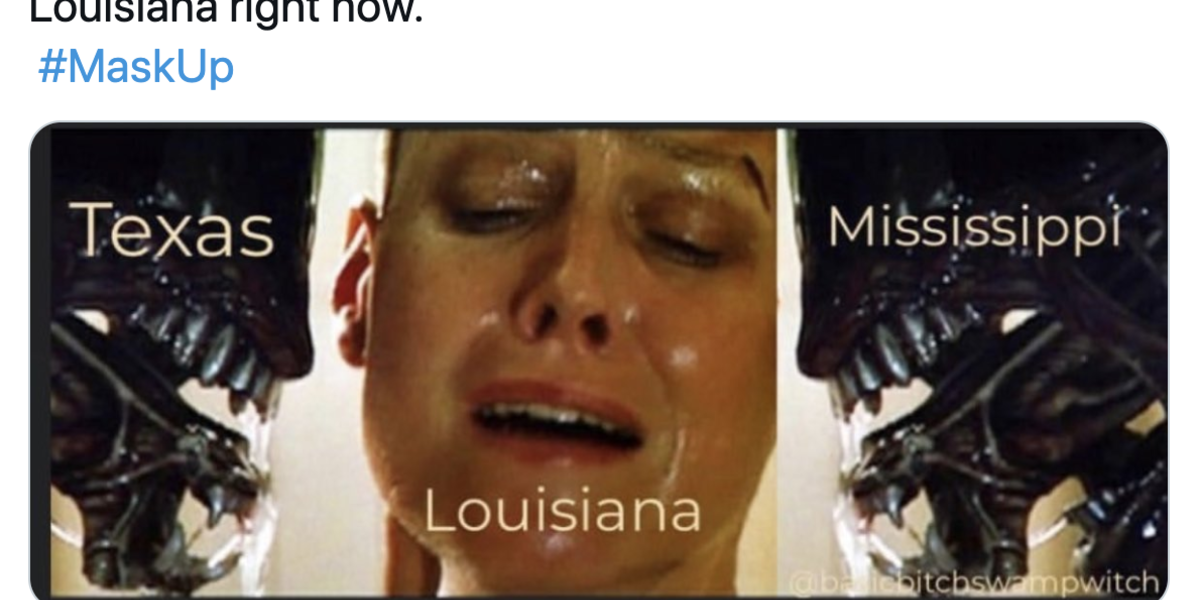 The Best Louisiana Memes About Its Neighbors Texas And Mississippi Recklessly Reopening, Because SOS - NowThis
