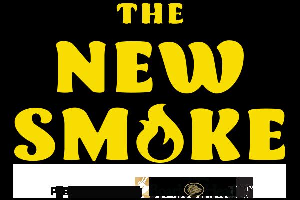 The New Smoke