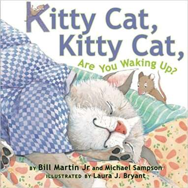 """""""Kitty Cat, Kitty Cat, Are You Waking Up?"""""""