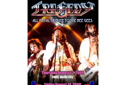 Tragedy An All Metal Tribute To The Bee Gees A Dallas TX Bar