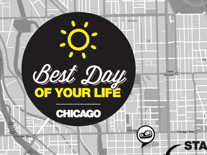 best day of your life chicago