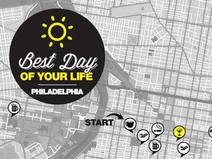 best day of your life philadelphia