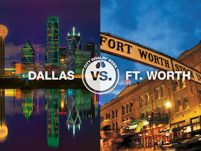 Dallas vs. Ft. Worth