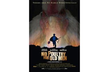 No Poultry for Old Men