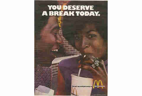 You deserve a break today McDonald's