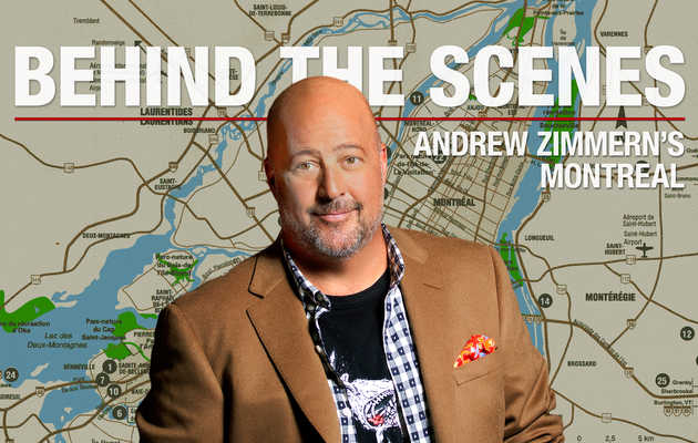 Behind the Scenes: Andrew Zimmern's Montreal