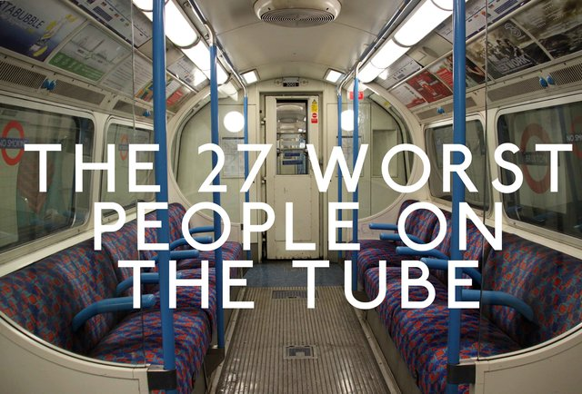 The 27 worst people on the Tube